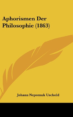 9781160528177: Aphorismen Der Philosophie (1863) (German Edition)