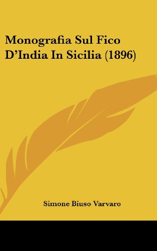 9781160528641: Monografia Sul Fico D'India in Sicilia (1896)