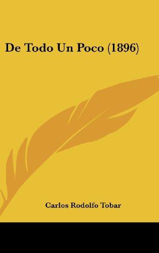 9781160531849: De Todo Un Poco (1896) (Spanish Edition)