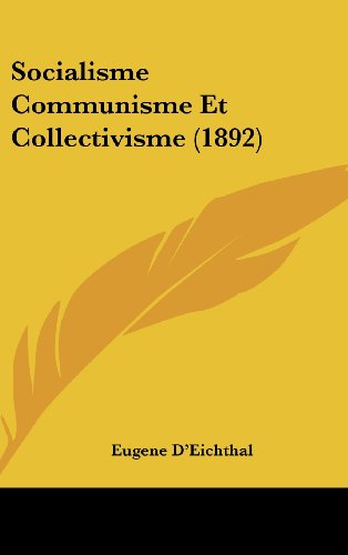 9781160538275: Socialisme Communisme Et Collectivisme (1892) (French Edition)