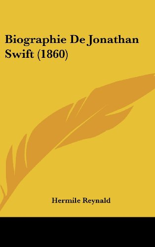 9781160540315: Biographie De Jonathan Swift (1860) (French Edition)