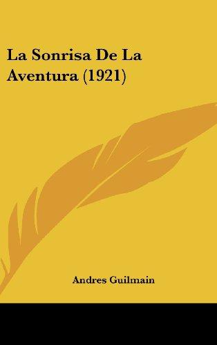 9781160540728: La Sonrisa de La Aventura (1921)