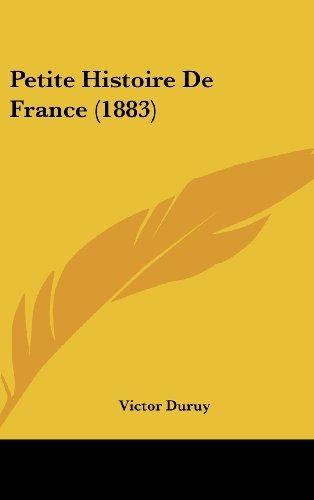 9781160546041: Petite Histoire de France (1883)