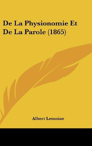 9781160546911: de La Physionomie Et de La Parole (1865)