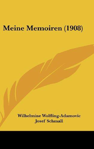 9781160548700: Meine Memoiren (1908)
