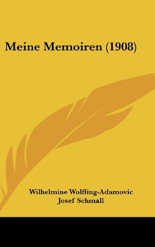 9781160548700: Meine Memoiren (1908) (German Edition)