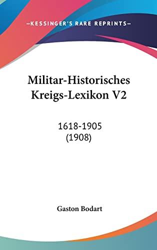 9781160549455: Militar-Historisches Kreigs-Lexikon V2: 1618-1905 (1908) (German Edition)