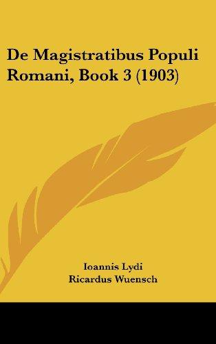 9781160551748: De Magistratibus Populi Romani, Book 3 (1903) (German Edition)