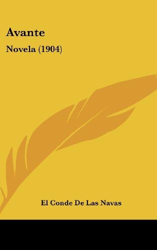 9781160555050: Avante: Novela (1904)