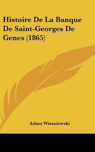 9781160565202: Histoire de La Banque de Saint-Georges de Genes (1865)