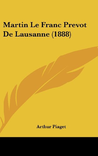 9781160571241: Martin Le Franc Prevot de Lausanne (1888)