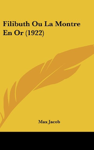 9781160573351: Filibuth Ou La Montre En or (1922)