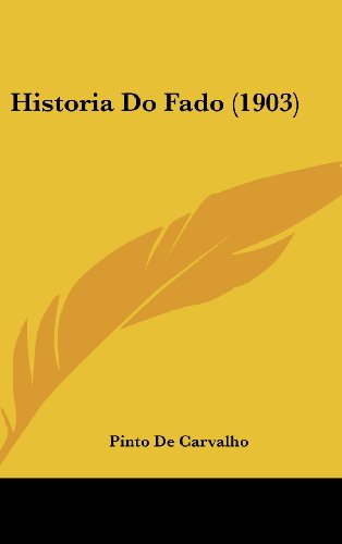 9781160576499: Historia Do Fado (1903)