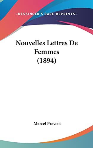 9781160577946: Nouvelles Lettres de Femmes (1894)