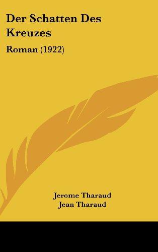 9781160579490: Der Schatten Des Kreuzes: Roman (1922)