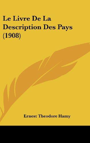 9781160580915: Le Livre de La Description Des Pays (1908)