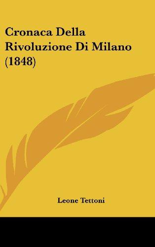 9781160581219: Cronaca Della Rivoluzione Di Milano (1848) (Italian Edition)