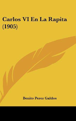 9781160592468: Carlos VI En La Rapita (1905) (Spanish Edition)