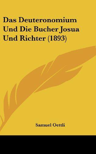 9781160595926: Das Deuteronomium Und Die Bucher Josua Und Richter (1893)