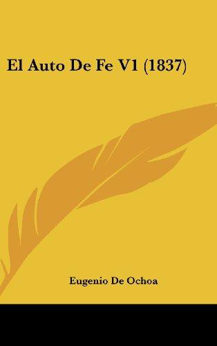 9781160596220: El Auto de Fe V1 (1837)