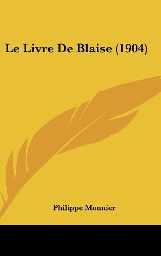 9781160596572: Le Livre de Blaise (1904)