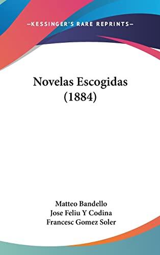 9781160596770: Novelas Escogidas (1884) (Spanish Edition)