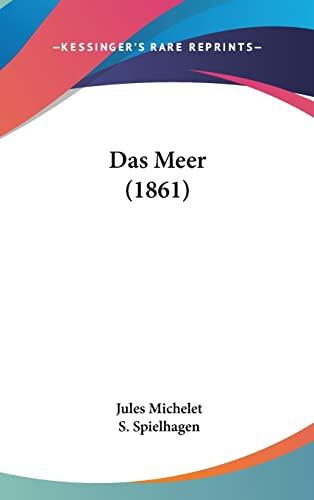 9781160602938: Das Meer (1861) (German Edition)