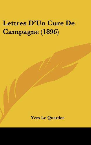 9781160603645: Lettres D'Un Cure De Campagne (1896) (French Edition)