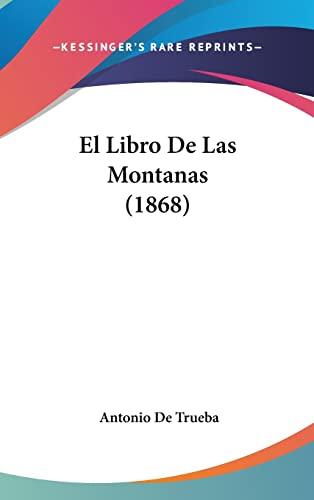 9781160604376: El Libro De Las Montanas (1868) (Spanish Edition)