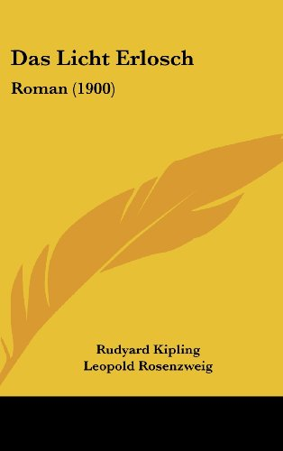 9781160607346: Das Licht Erlosch: Roman (1900) (German Edition)