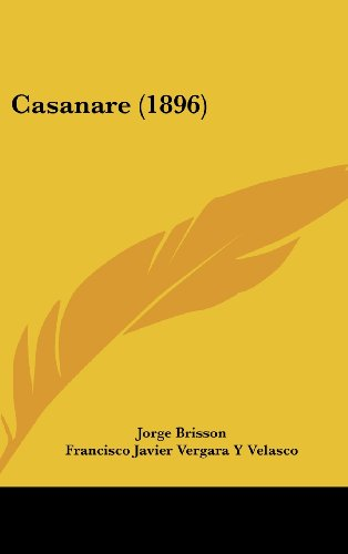 9781160609197: Casanare (1896)