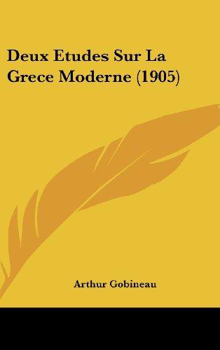 9781160609548: Deux Etudes Sur La Grece Moderne (1905) (French Edition)