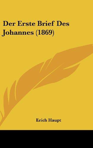 9781160610674: Der Erste Brief Des Johannes (1869)