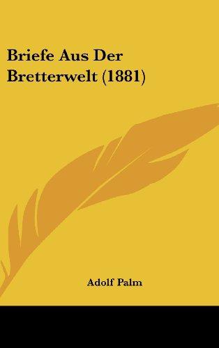 9781160612456: Briefe Aus Der Bretterwelt (1881) (German Edition)