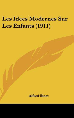 9781160619554: Les Idees Modernes Sur Les Enfants (1911)