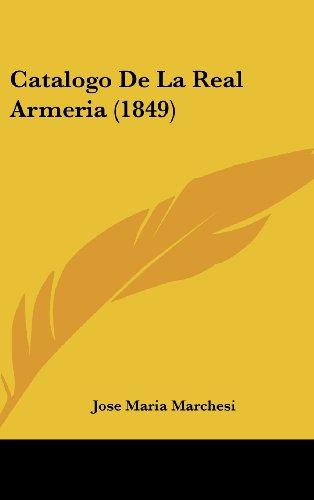 9781160620734: Catalogo de La Real Armeria (1849)
