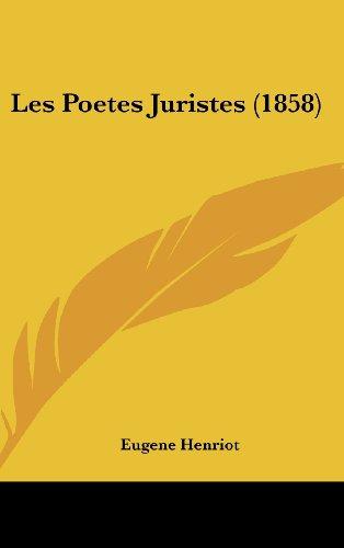 9781160622455: Les Poetes Juristes (1858)