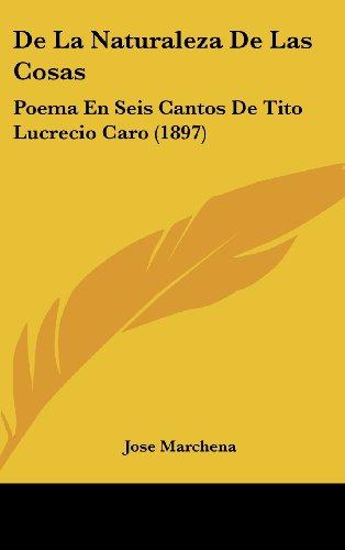 9781160630245: de La Naturaleza de Las Cosas: Poema En Seis Cantos de Tito Lucrecio Caro (1897)