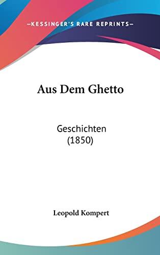 9781160631907: Aus Dem Ghetto: Geschichten (1850)