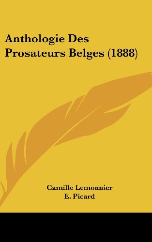 9781160632867: Anthologie Des Prosateurs Belges (1888) (French Edition)