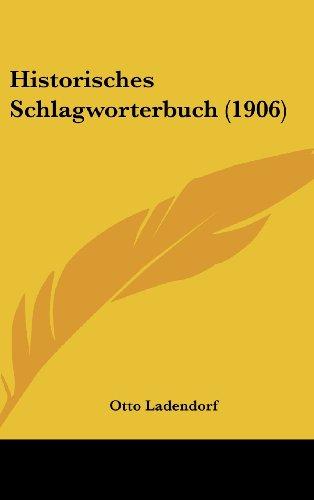 9781160635851: Historisches Schlagworterbuch (1906)