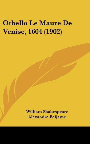 9781160636049: Othello Le Maure de Venise, 1604 (1902)