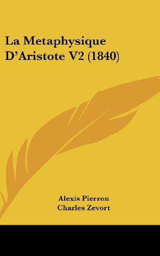 9781160636889: La Metaphysique D'Aristote V2 (1840) (French Edition)