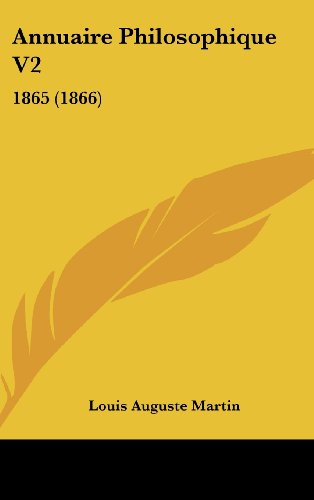9781160640923: Annuaire Philosophique V2: 1865 (1866) (French Edition)
