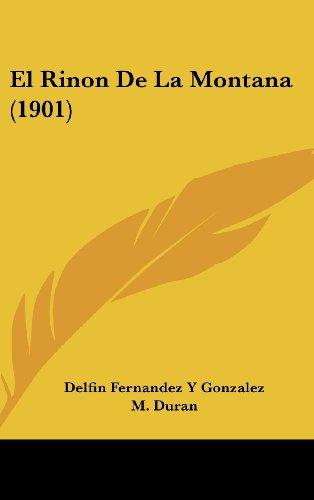 9781160640978: El Rinon de La Montana (1901)