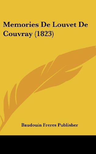 9781160645478: Memories De Louvet De Couvray (1823) (French Edition)