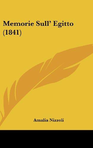 9781160646239: Memorie Sull' Egitto (1841) (Italian Edition)