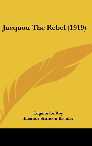 9781160651172: Jacquou The Rebel (1919)