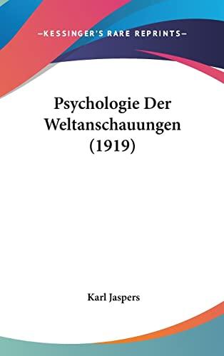 9781160657716: Psychologie Der Weltanschauungen (1919)