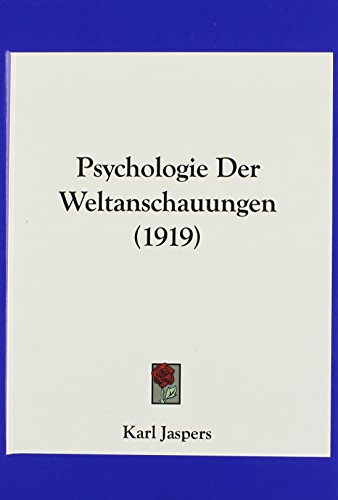 9781160657716: Psychologie Der Weltanschauungen (1919) (German Edition)